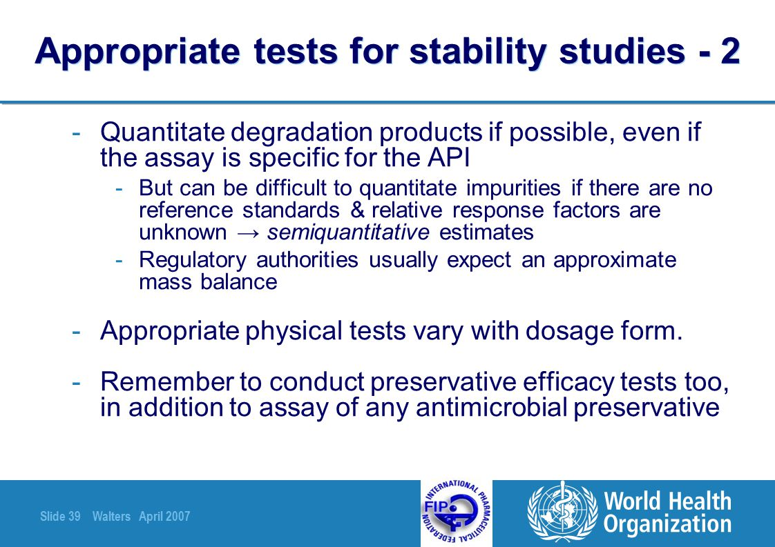 Appropriate tests for stability studies - 2