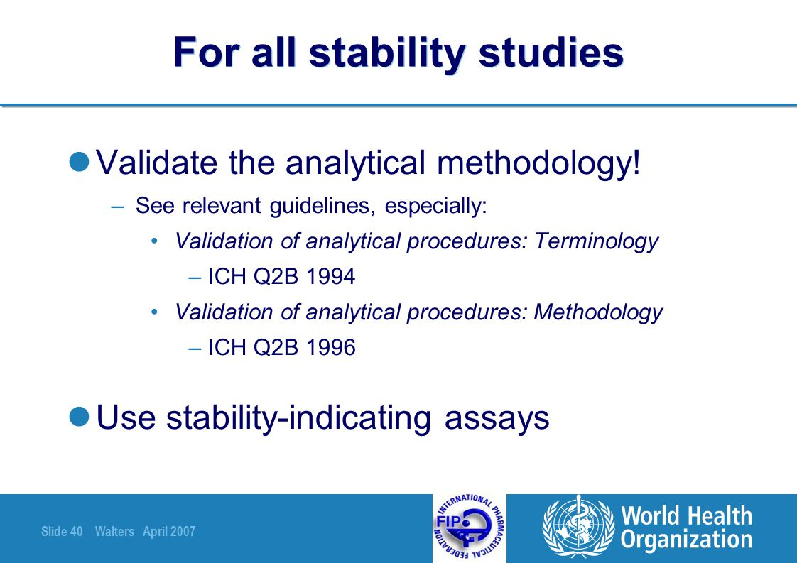 For all stability studies