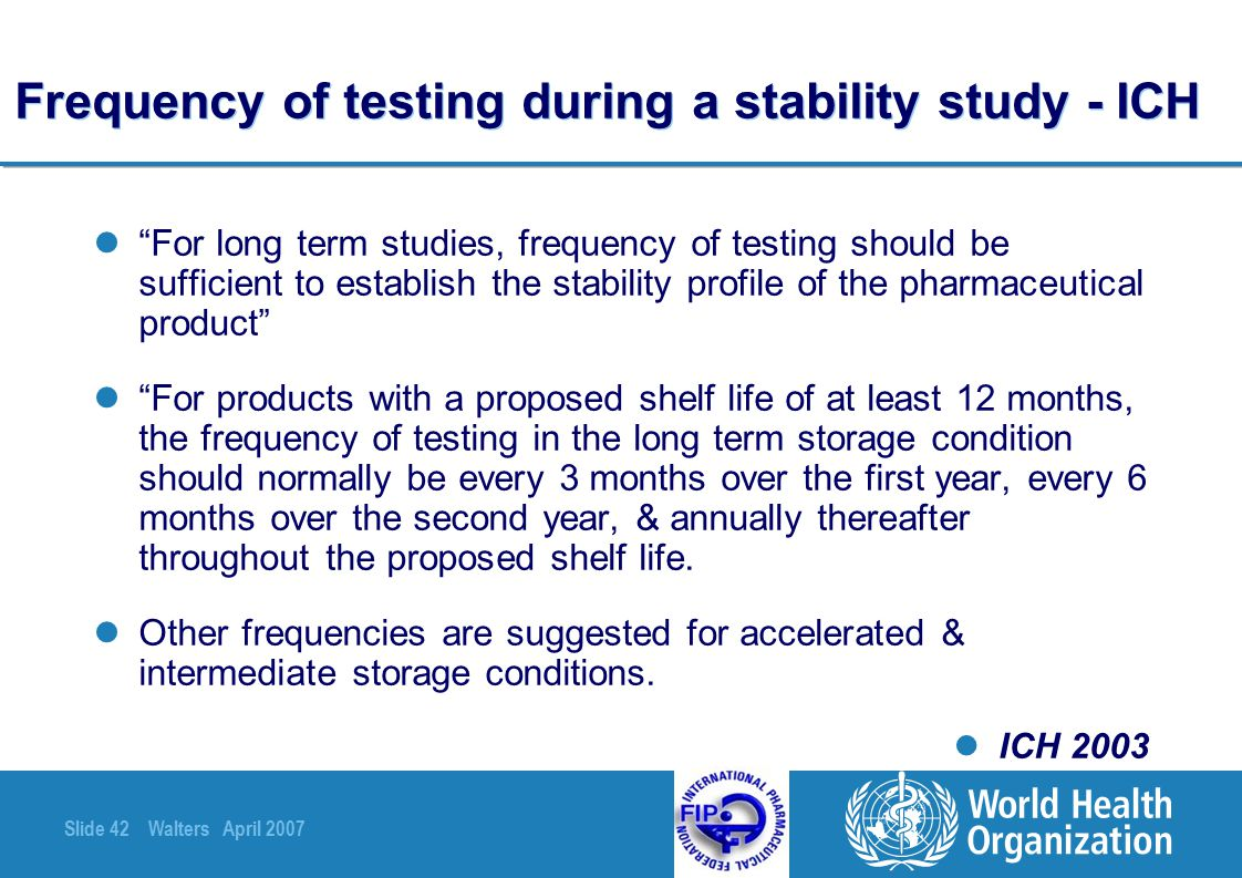 Frequency of testing during a stability study - ICH