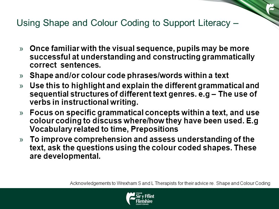 Using Shape and Colour Coding to Support Literacy –