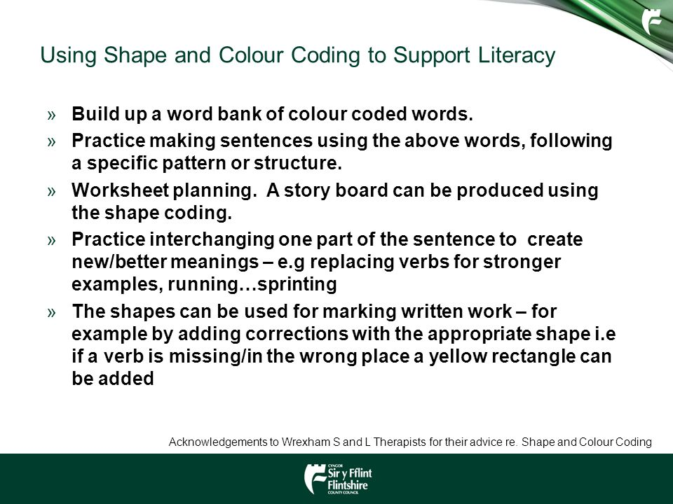 Using Shape and Colour Coding to Support Literacy