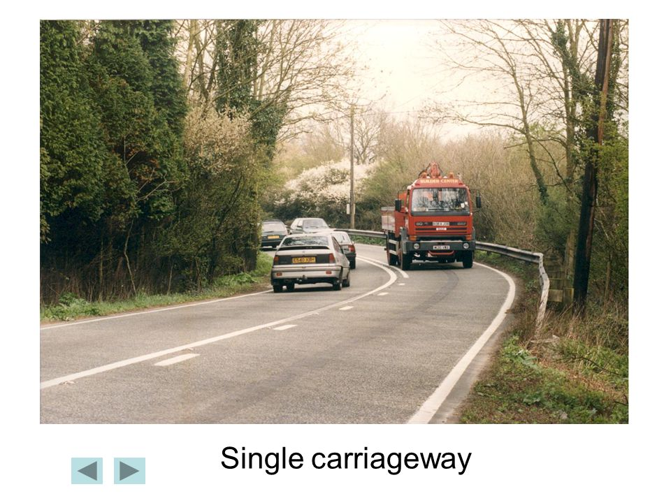 Single carriageway