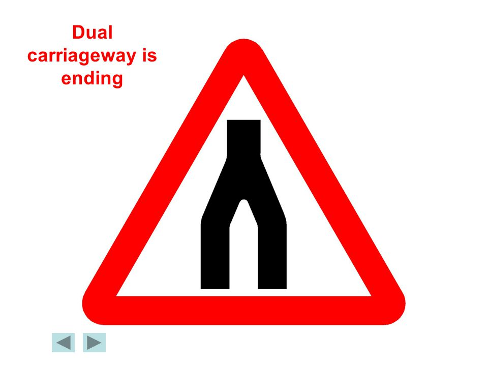 Dual carriageway is ending