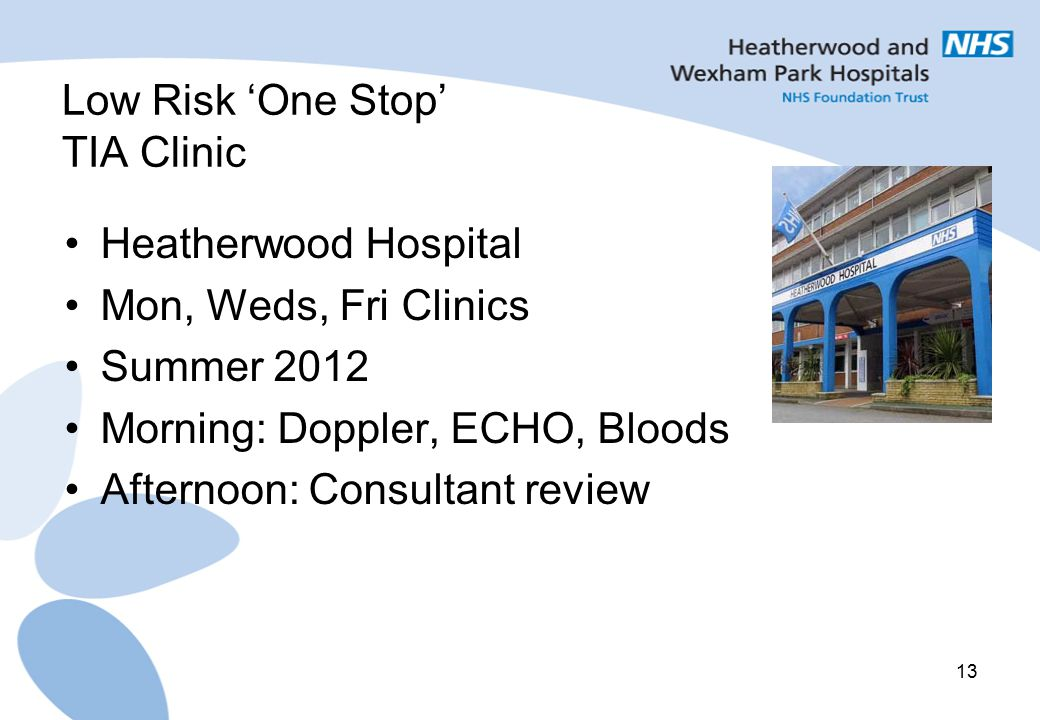 Low Risk 'One Stop' TIA Clinic