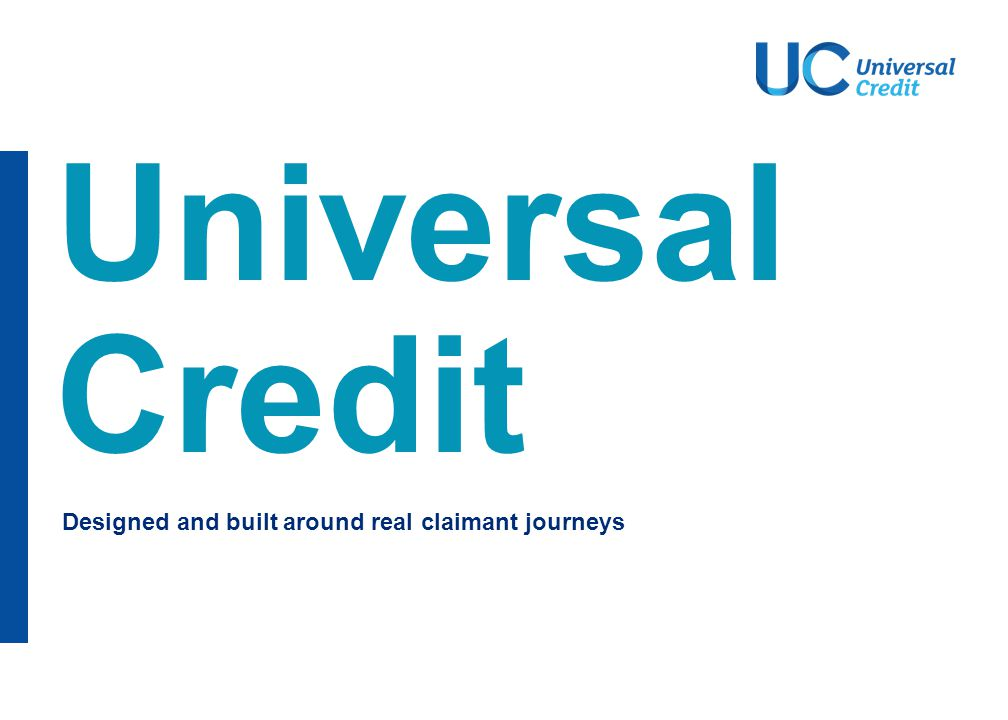 Universal Credit – how is the service being designed