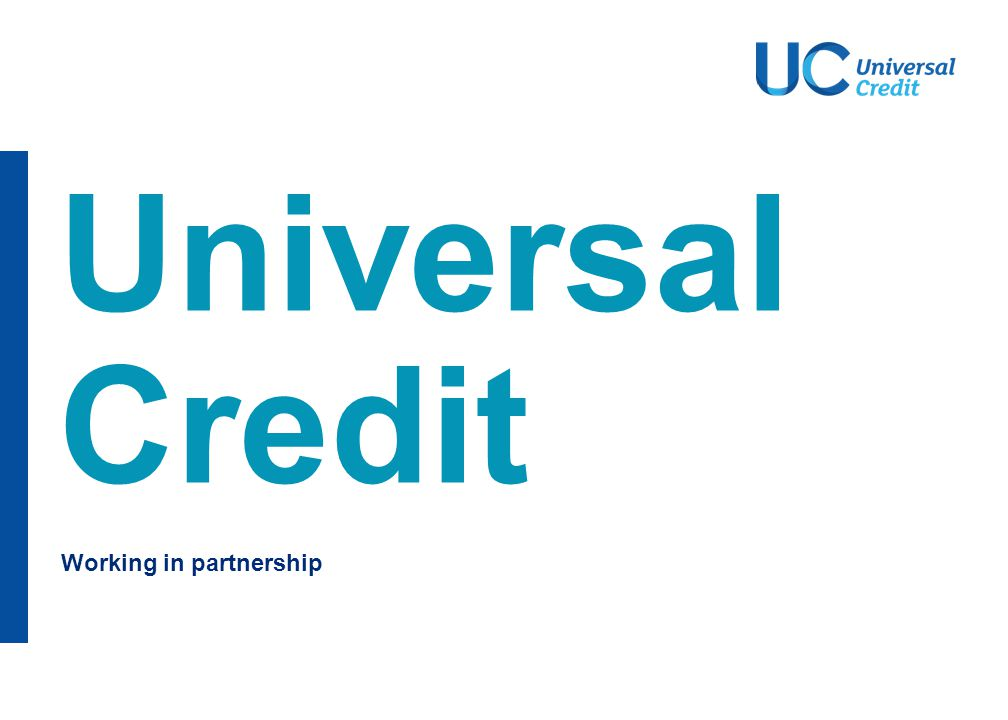 Universal Credit - working with Local Authorities (LAs)