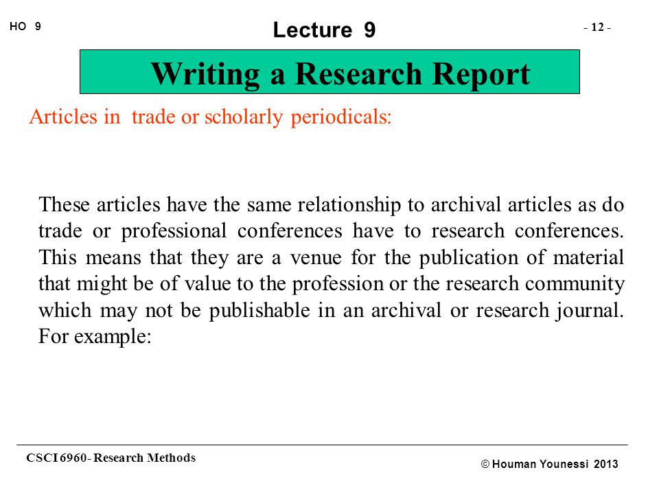 Articles in trade or scholarly periodicals: