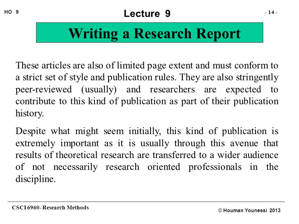 These articles are also of limited page extent and must conform to a strict set of style and publication rules. They are also stringently peer-reviewed (usually) and researchers are expected to contribute to this kind of publication as part of their publication history.