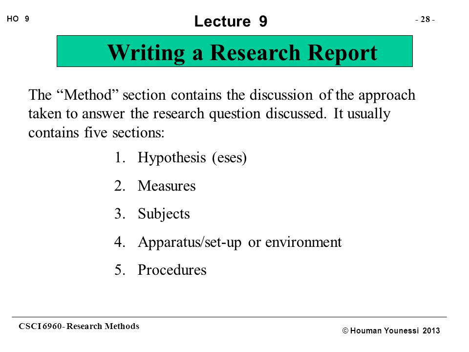 The Method section contains the discussion of the approach taken to answer the research question discussed. It usually contains five sections:
