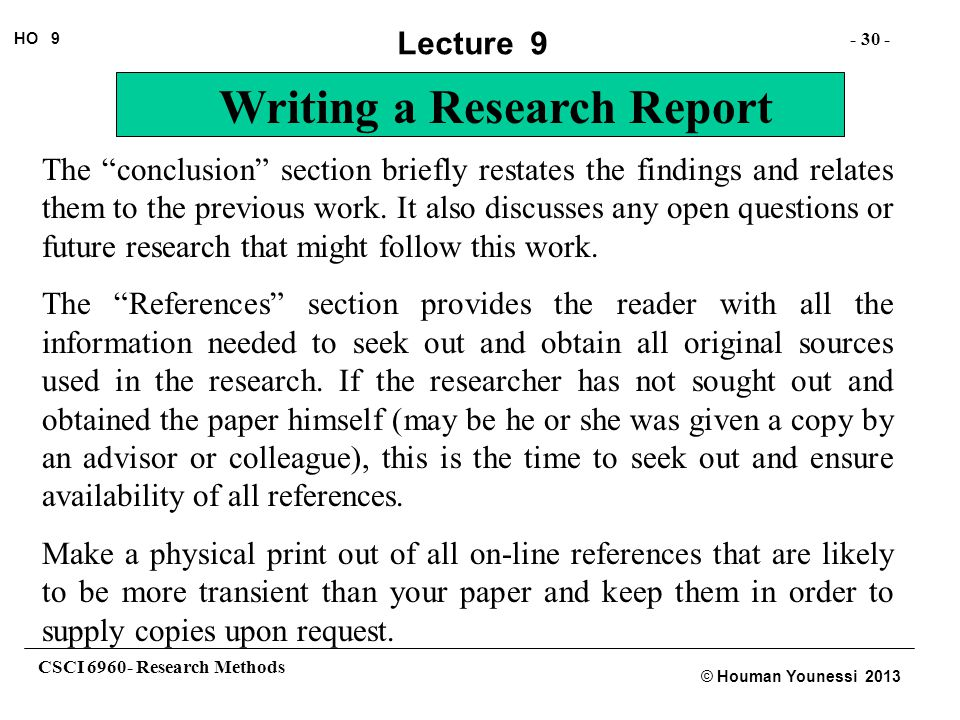 The conclusion section briefly restates the findings and relates them to the previous work. It also discusses any open questions or future research that might follow this work.