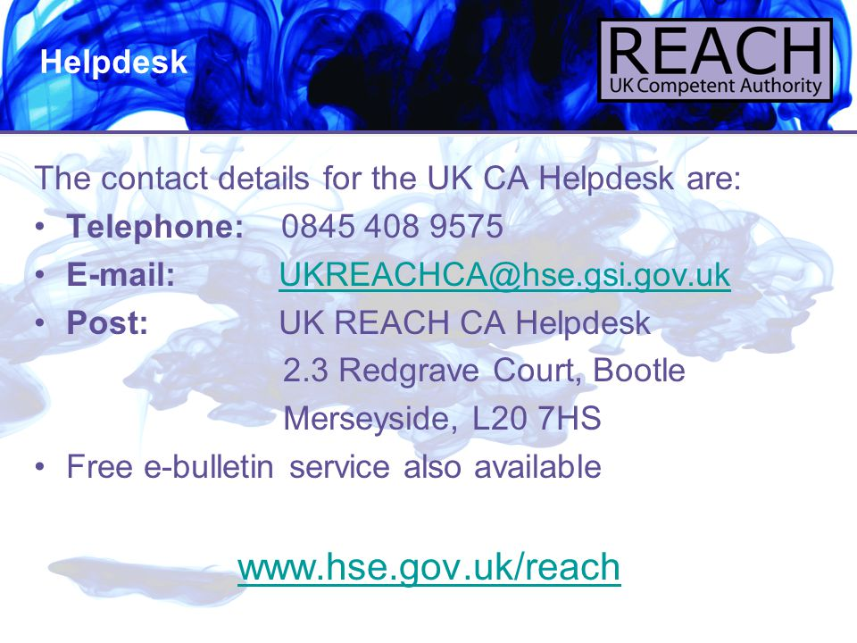www.hse.gov.uk/reach Helpdesk