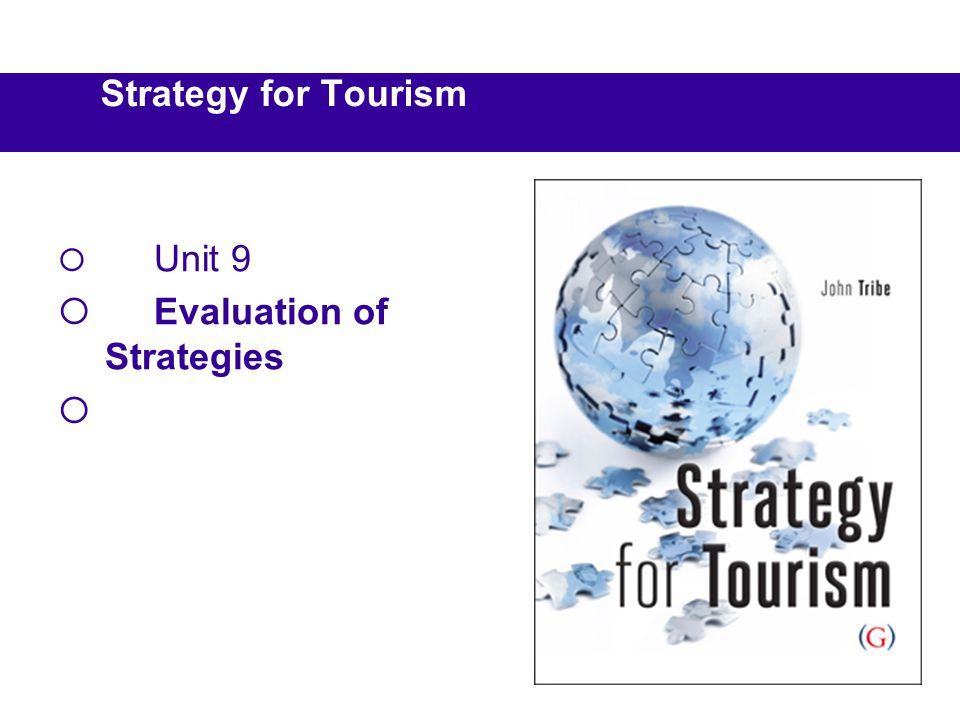 Unit 9 Evaluation of Strategies