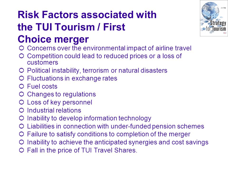 Risk Factors associated with the TUI Tourism / First Choice merger