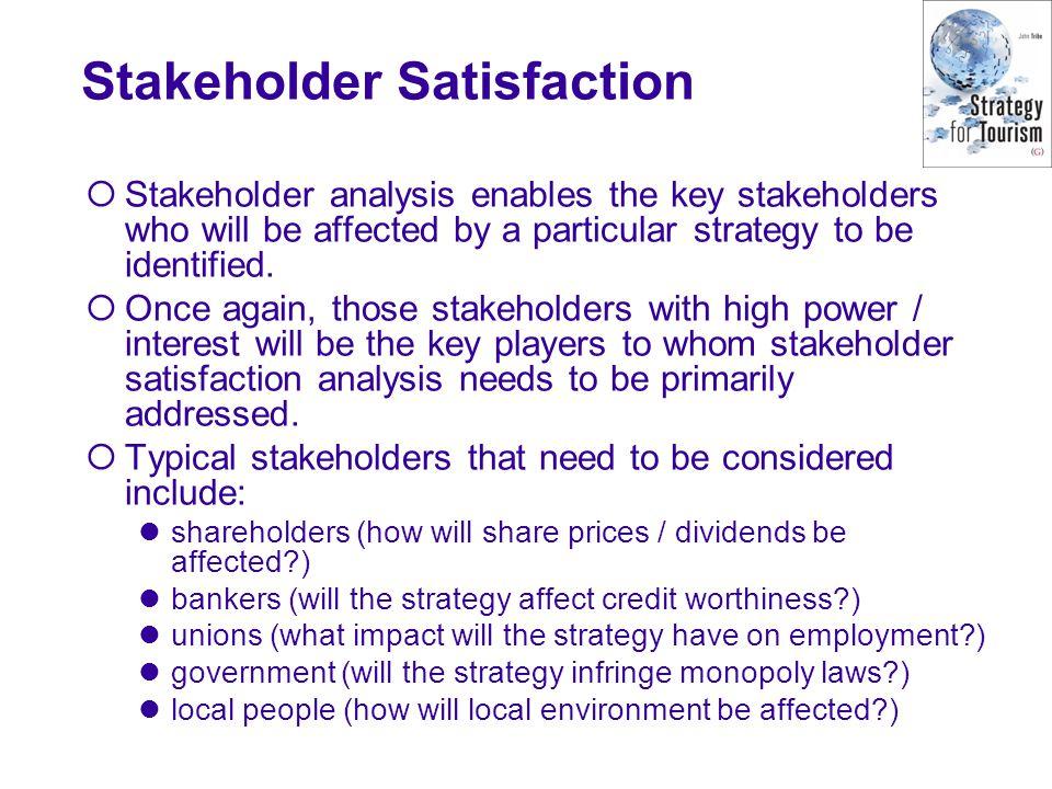 Stakeholder Satisfaction