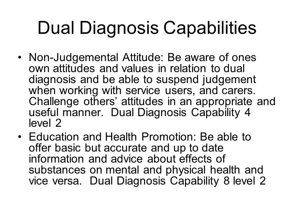 Dual Diagnosis Capabilities