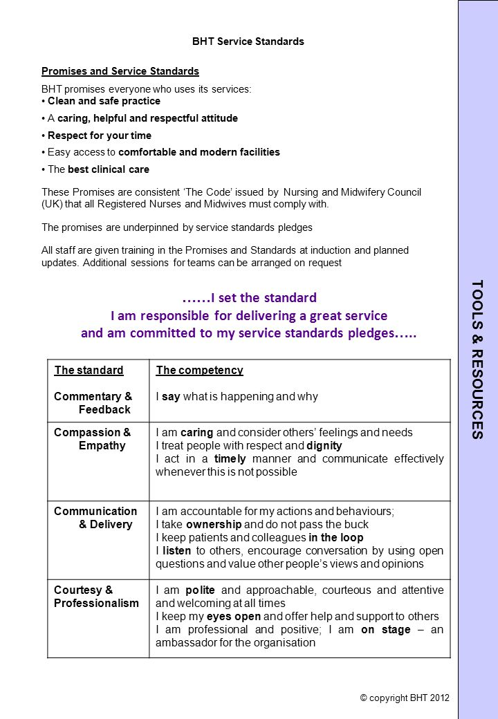 TOOLS & RESOURCES BHT Service Standards. Promises and Service Standards. BHT promises everyone who uses its services: