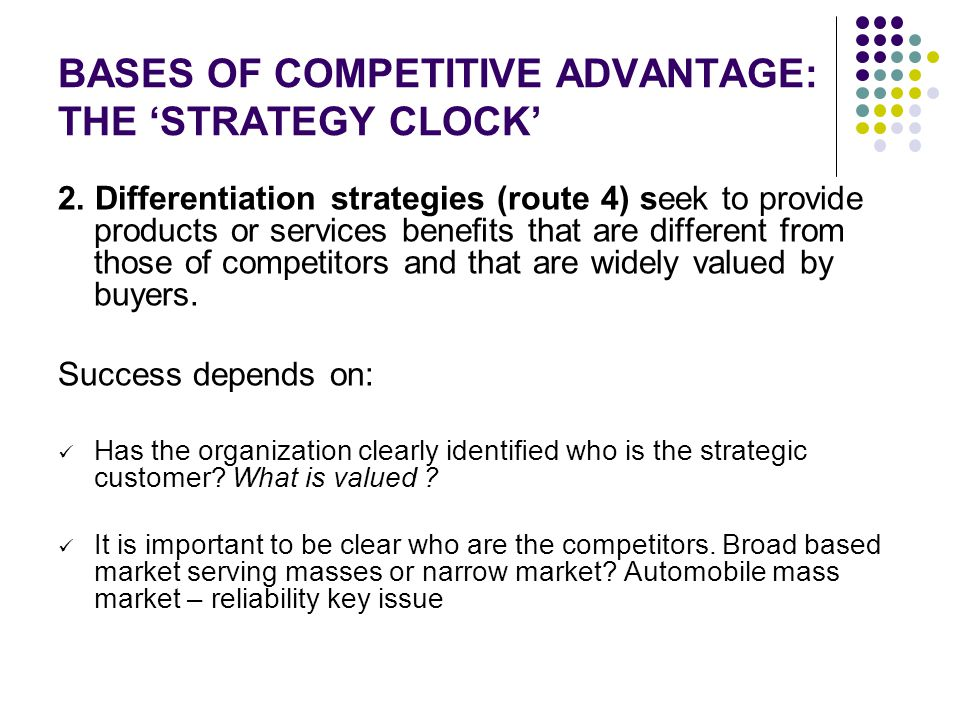BASES OF COMPETITIVE ADVANTAGE: THE 'STRATEGY CLOCK'