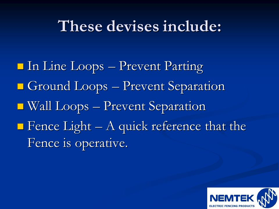 These devises include: