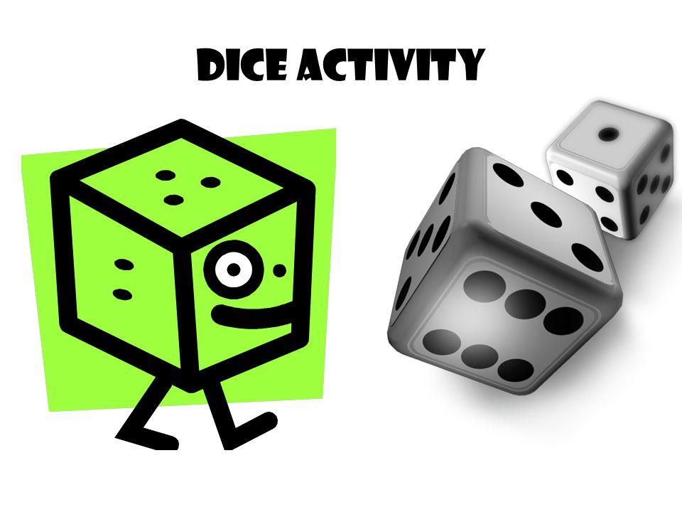 Dice activity