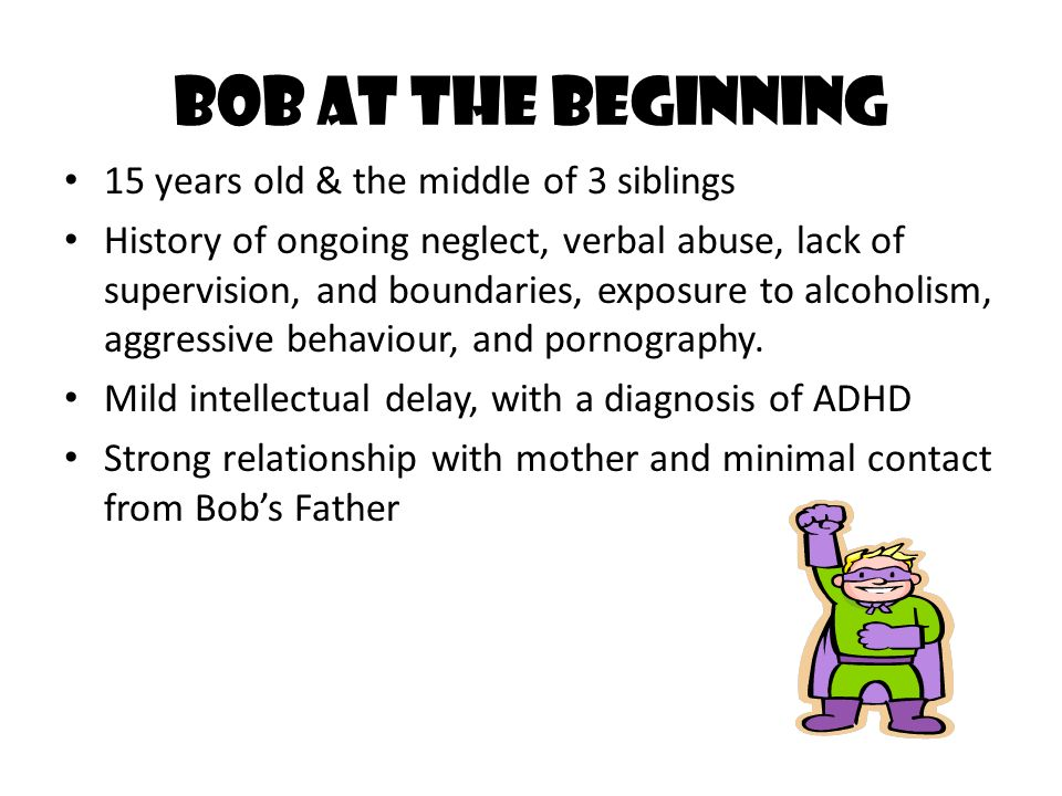 Bob at the Beginning 15 years old & the middle of 3 siblings