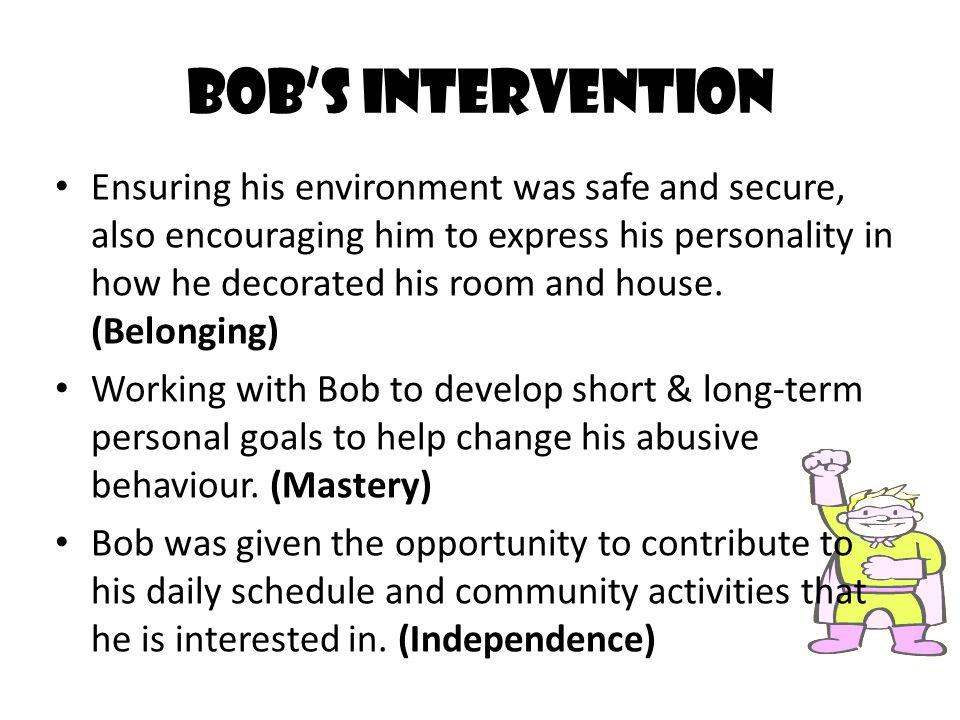 Bob's Intervention