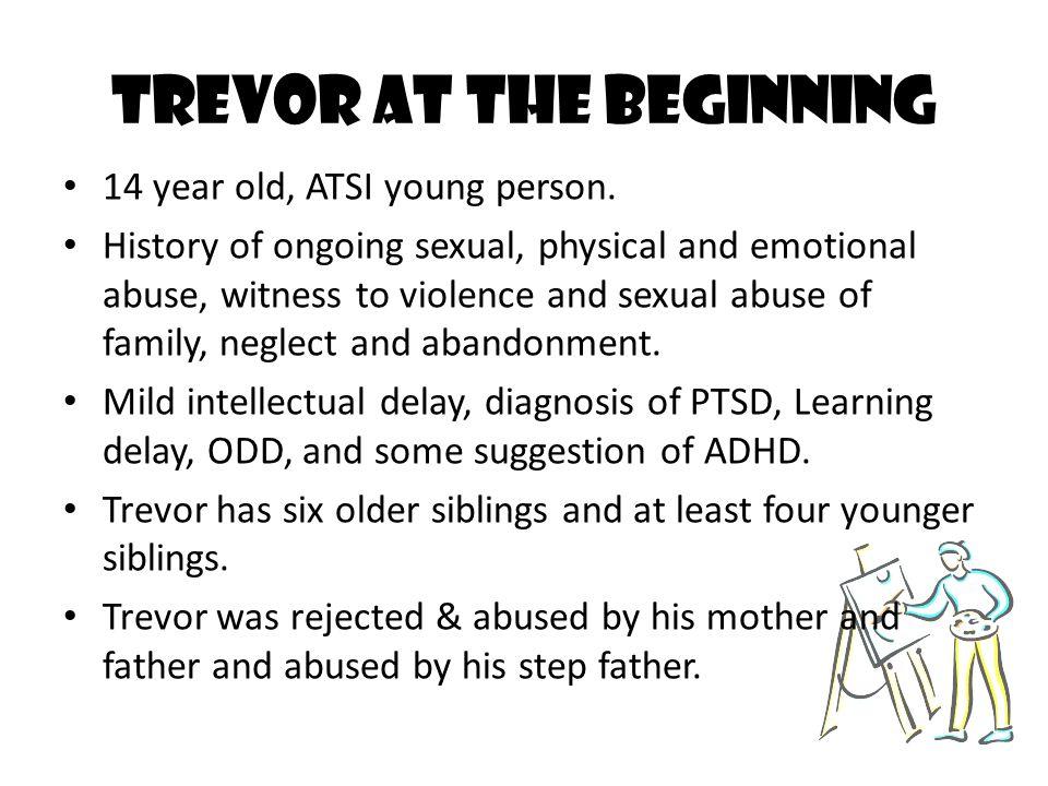 Trevor at the Beginning