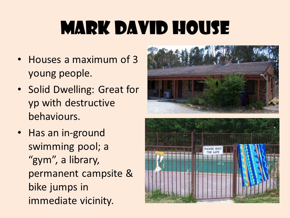 Mark david house Houses a maximum of 3 young people.