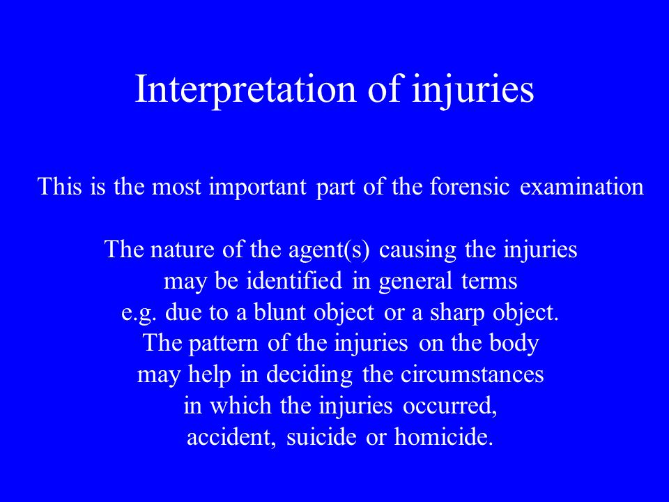 Interpretation of injuries