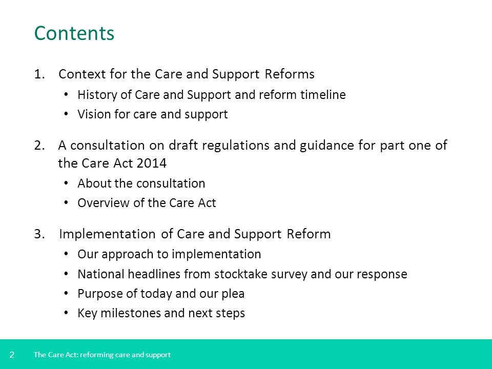 Contents Context for the Care and Support Reforms