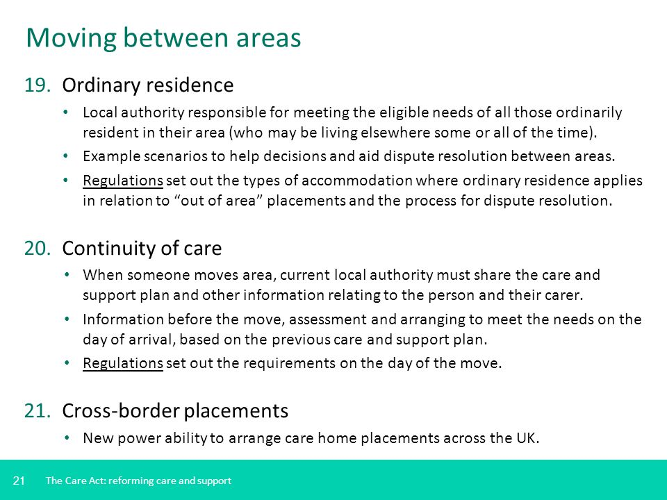 Moving between areas 19. Ordinary residence 20. Continuity of care