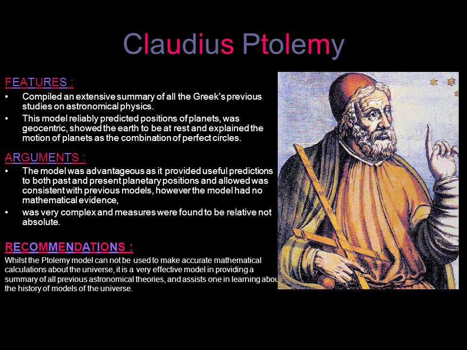 Claudius Ptolemy FEATURES : ARGUMENTS : RECOMMENDATIONS :