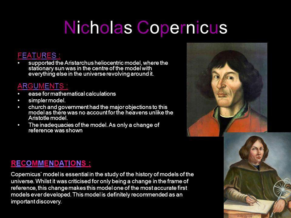Nicholas Copernicus FEATURES : ARGUMENTS : RECOMMENDATIONS :