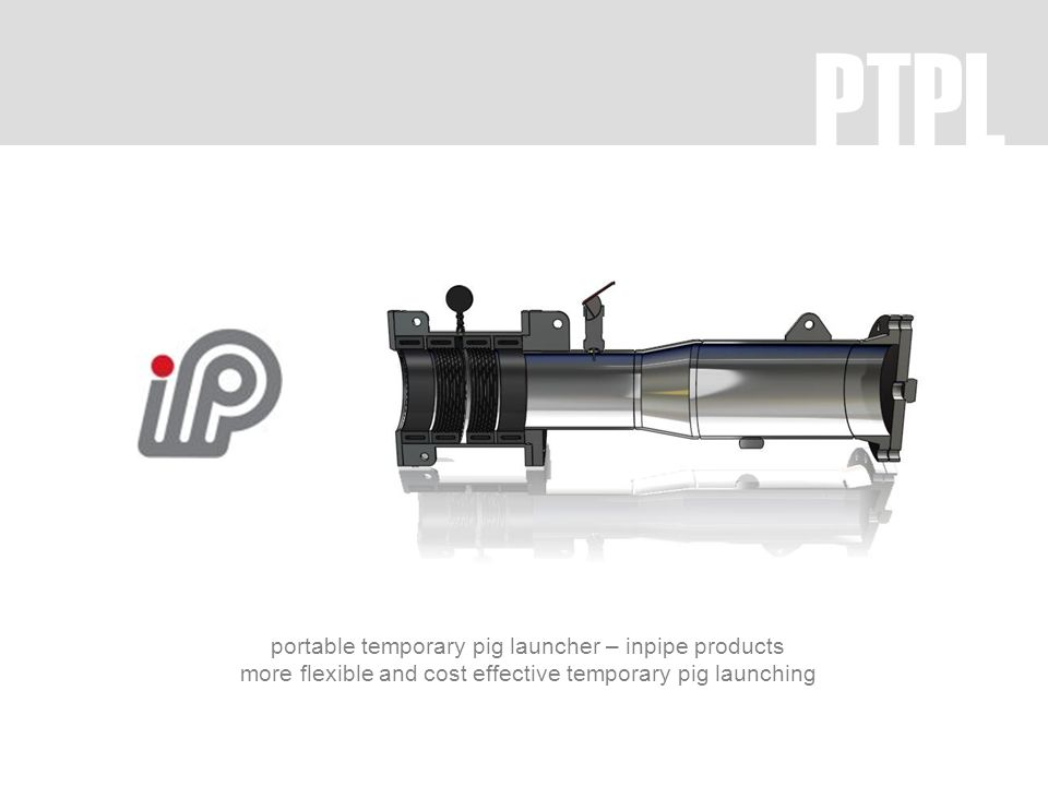PTPL portable temporary pig launcher – inpipe products