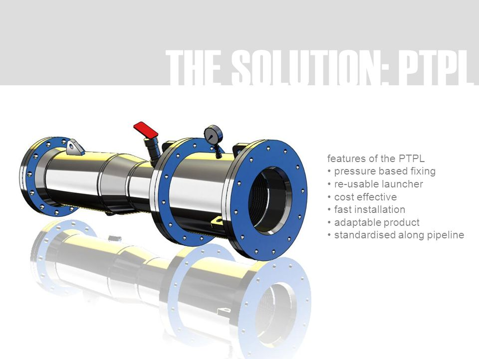 THE SOLUTION: PTPL features of the PTPL pressure based fixing