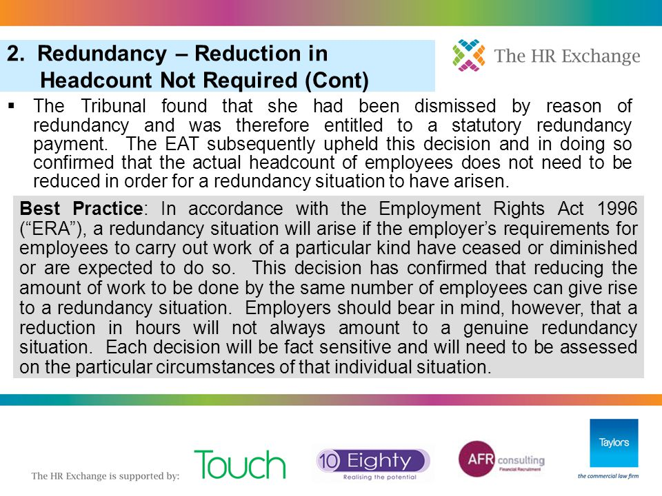 2. Redundancy – Reduction in Headcount Not Required (Cont)