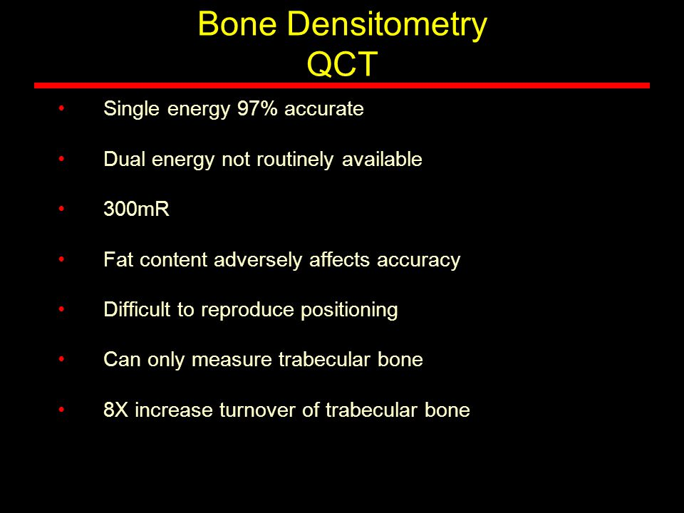 Bone Densitometry QCT Single energy 97% accurate