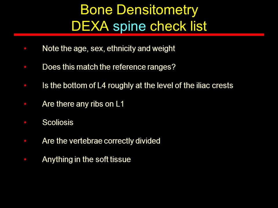 Bone Densitometry DEXA spine check list