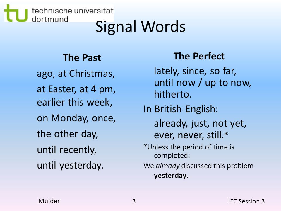 Signal Words The Past ago, at Christmas,
