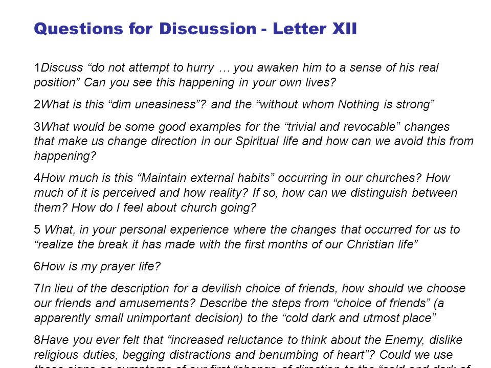 Questions for Discussion - Letter XII