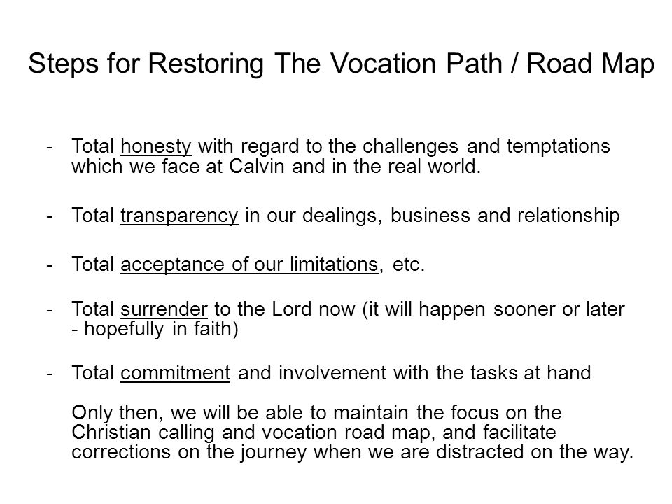 Steps for Restoring The Vocation Path / Road Map