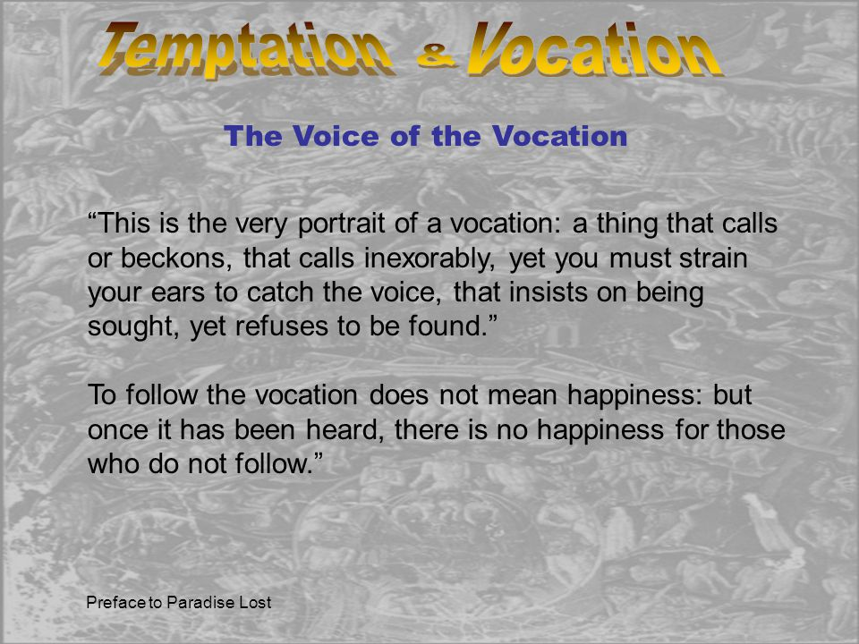 Temptation Vocation & The Voice of the Vocation
