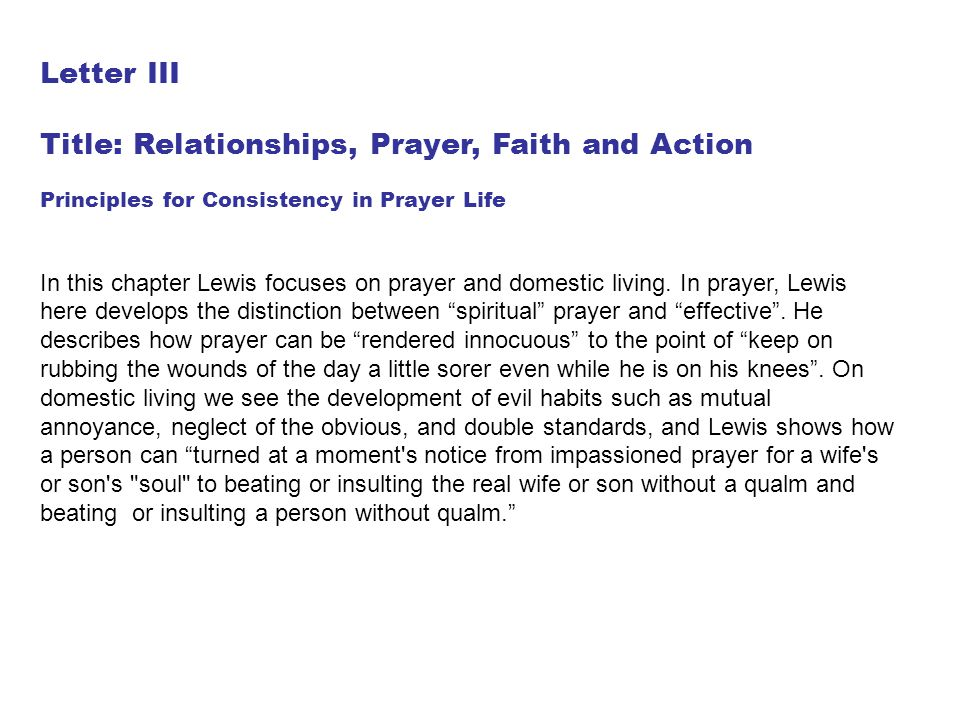 Title: Relationships, Prayer, Faith and Action