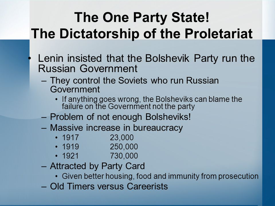 The One Party State! The Dictatorship of the Proletariat