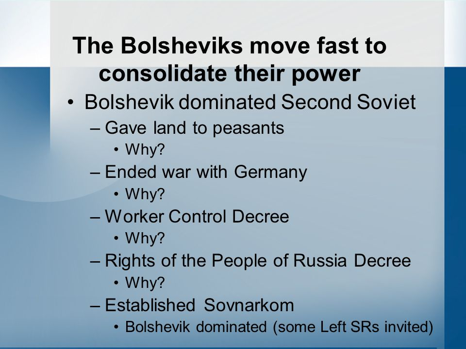 The Bolsheviks move fast to consolidate their power