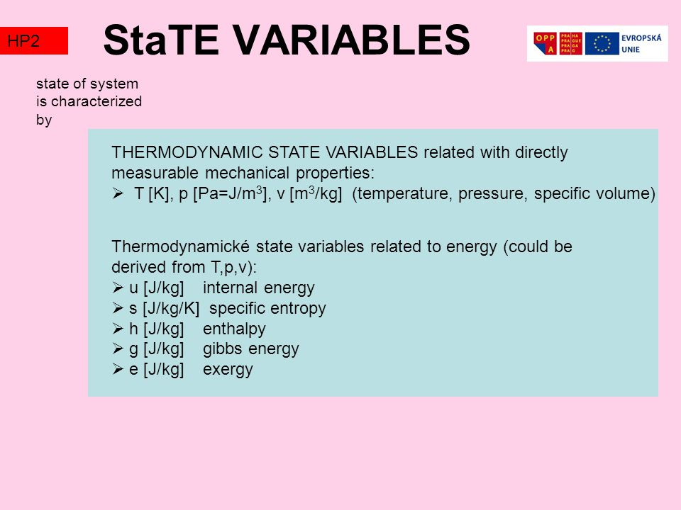 StaTE VARIABLES HP2. TZ1. state of system is characterized by.