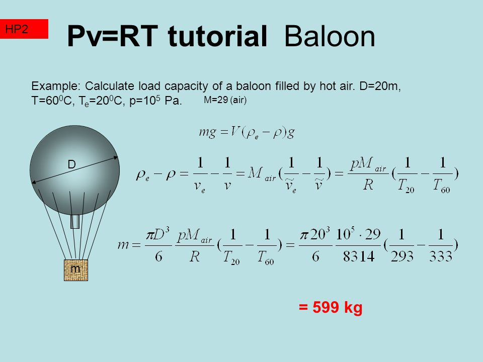 Pv=RT tutorial Baloon = 599 kg TZ2 HP2