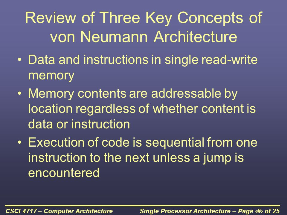 Review of Three Key Concepts of von Neumann Architecture
