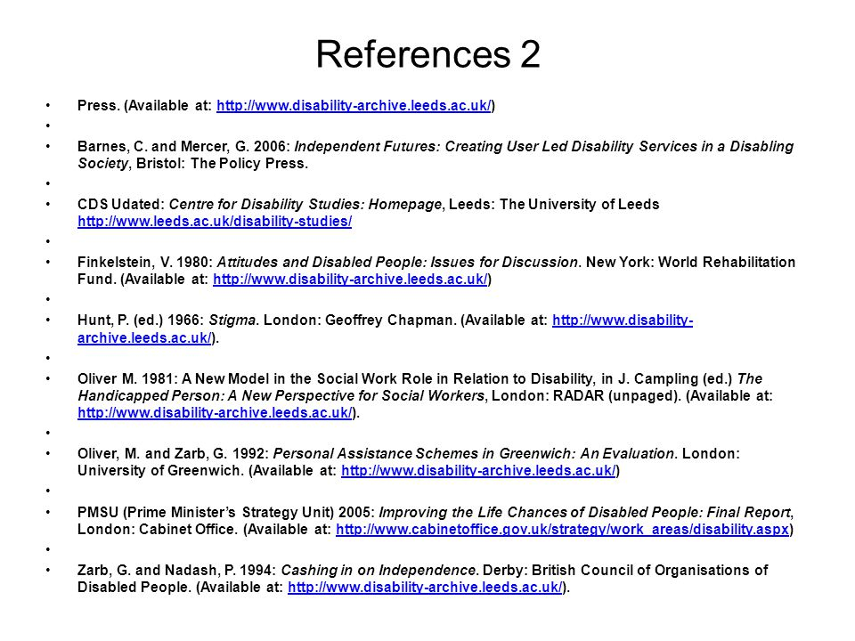 References 2 Press. (Available at: http://www.disability-archive.leeds.ac.uk/)