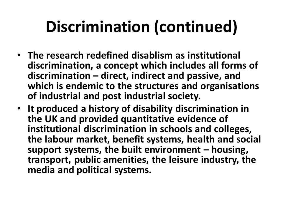 Discrimination (continued)