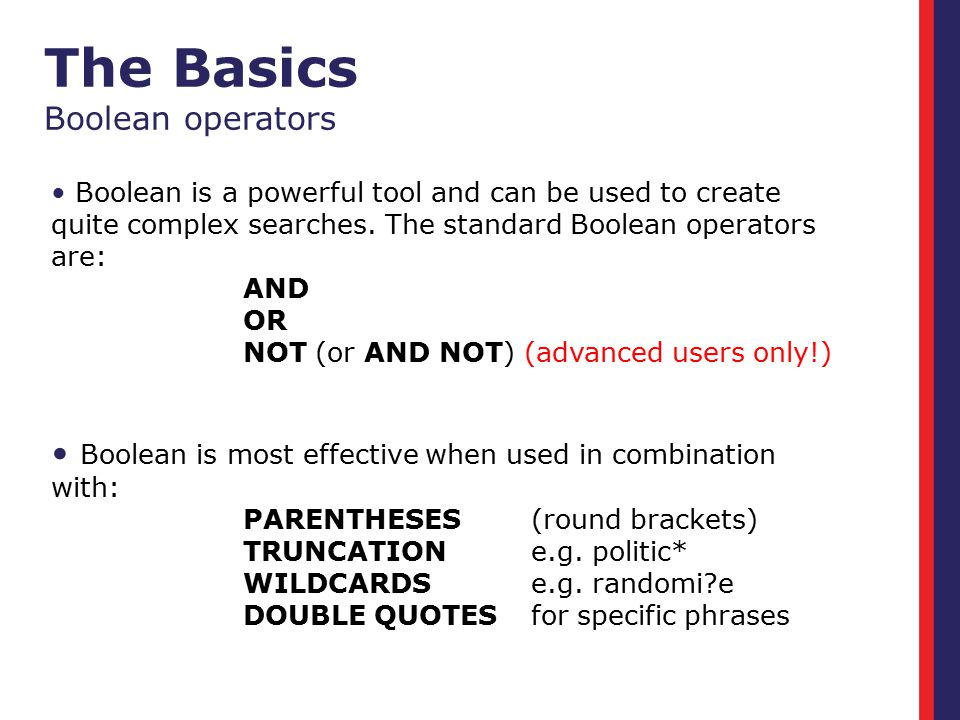 The Basics Boolean operators